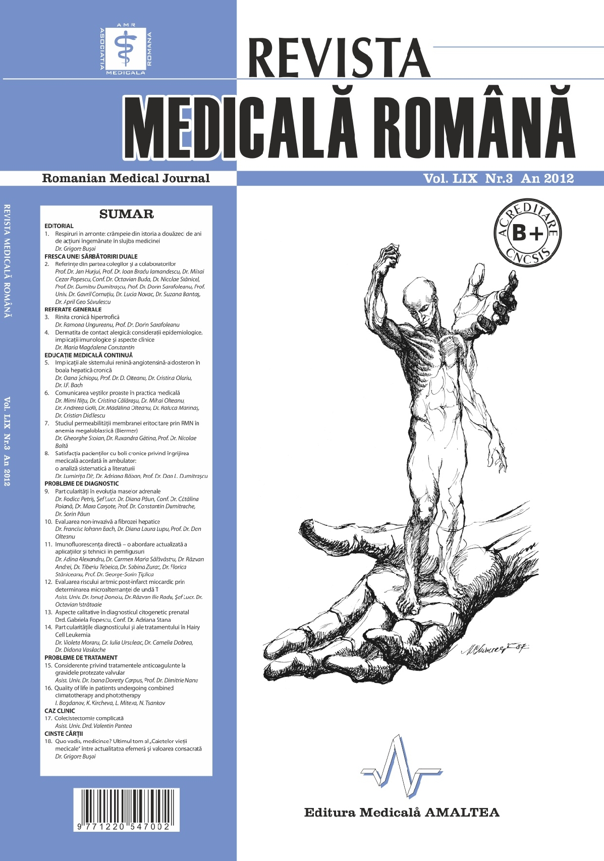REVISTA MEDICALA ROMANA - Romanian Medical Journal, Vol. LIX, No. 3, Year 2012