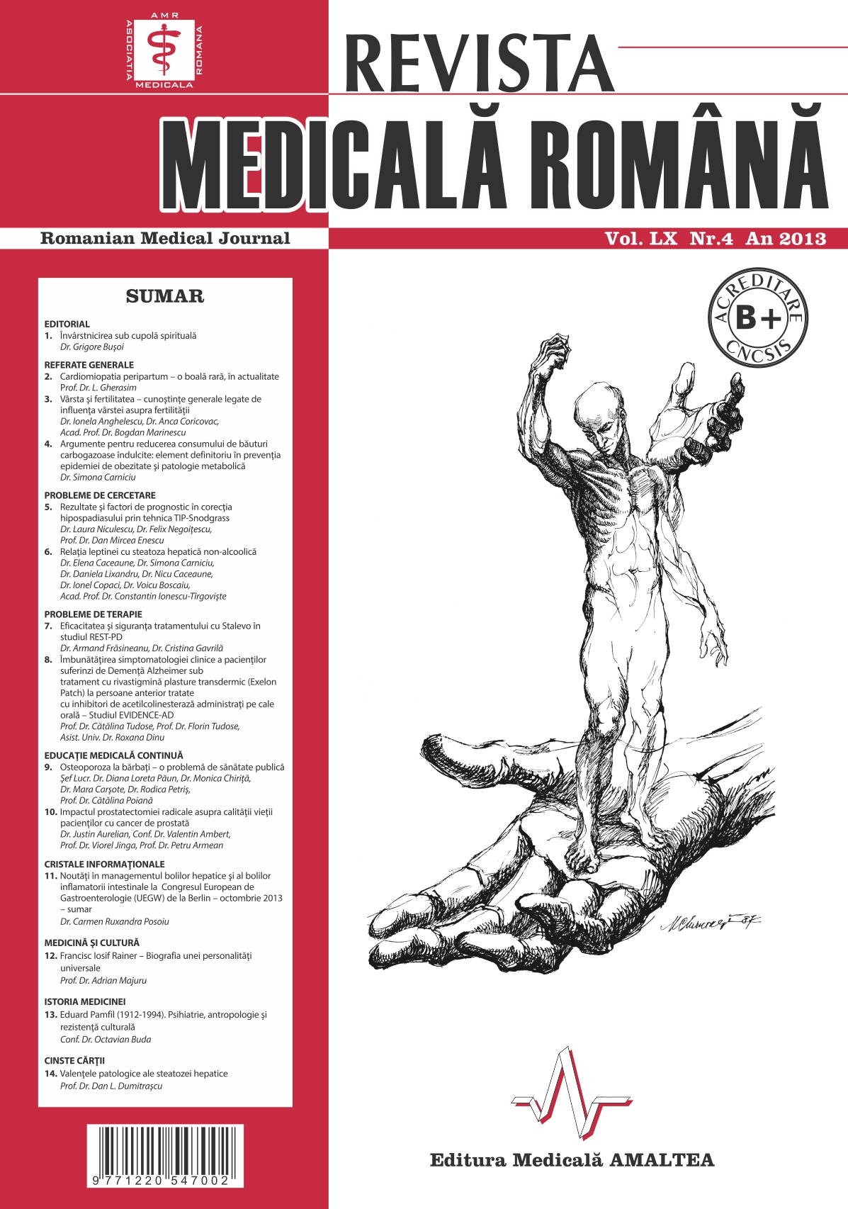 REVISTA MEDICALA ROMANA - Romanian Medical Journal, Vol. LX, No. 4, Year 2013