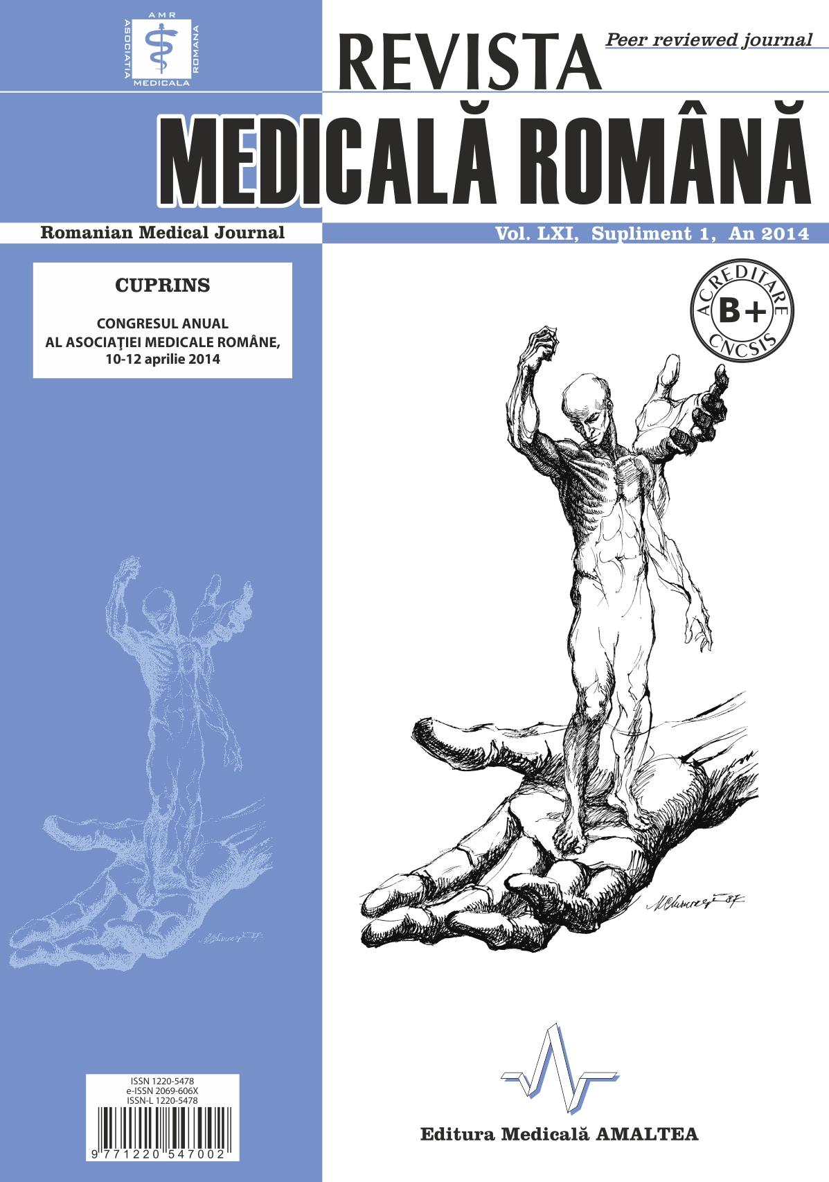 REVISTA MEDICALA ROMANA - Romanian Medical Journal, Vol. LXI, Supliment, An 2014