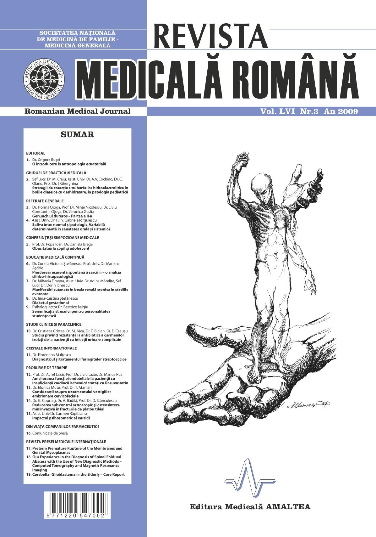 REVISTA MEDICALA ROMANA - Romanian Medical Journal, Vol. LVI, No. 3, Year 2009